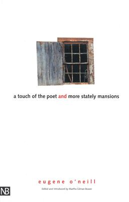 Image for A Touch of the Poet and More Stately Mansions