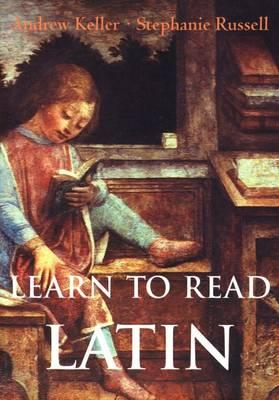 Learn to Read Latin, Andrew Keller, Stephanie Russell