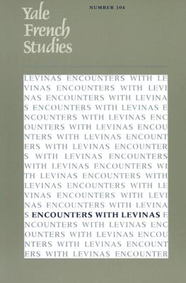 Image for Yale French Studies 104: Encounters with Levinas
