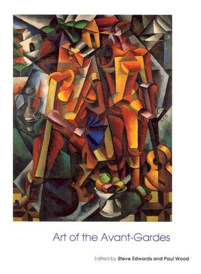 Image for Art of the Avant-Gardes (Art of the Twentieth Century)