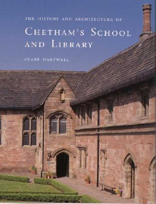 Image for The History and Architecture of Chetham�s School and Library