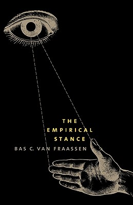 Image for The Empirical Stance (The Terry Lectures Series)
