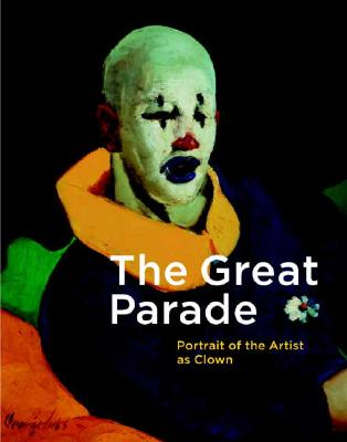 Image for The Great Parade: Portrait of the Artist as Clown