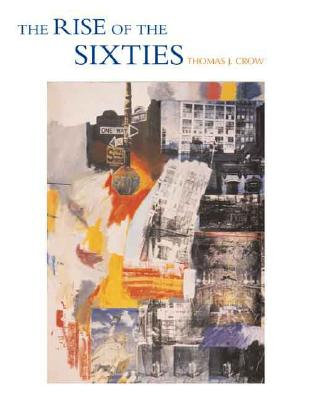 The Rise of the Sixties, Crow, Thomas