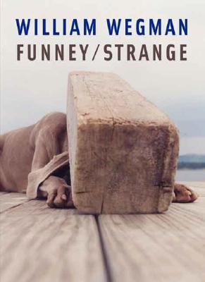 Image for William Wegman: Funney/Strange