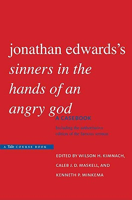 Image for Jonathan Edwards's Sinners in the Hands of an Angry God: A Casebook