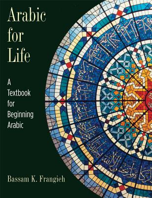 Image for Arabic for Life: A Textbook for Beginning Arabic