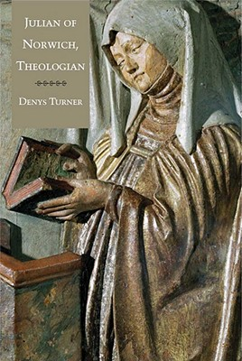 Julian of Norwich, Theologian, Denys Turner