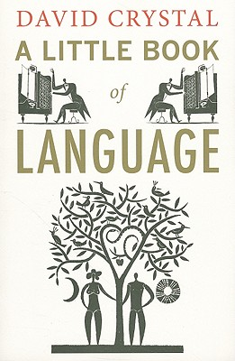A Little Book of Language, David Crystal