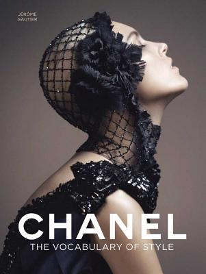 Chanel: The Vocabulary of Style, Jérôme Gautier