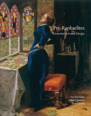 Image for Pre-Raphaelites: Victorian Art and Design