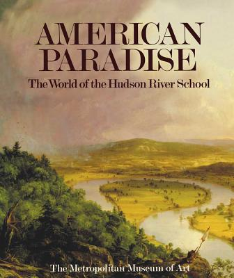 Image for American Paradise: The World of the Hudson River School