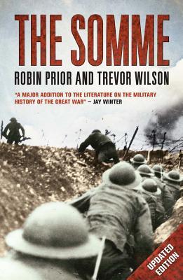 The Somme, Robin Prior, Professor Trevor Wilson