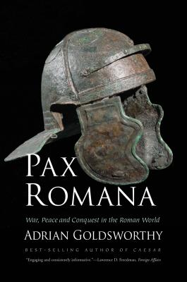 Image for Pax Romana: War, Peace and Conquest in the Roman World
