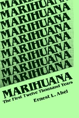 Image for Marihuana: The First Twelve Thousand Years
