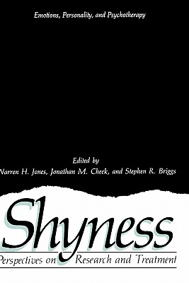 Image for Shyness: Perspectives on Research and Treatment (Emotions, Personality, and Psychotherapy)