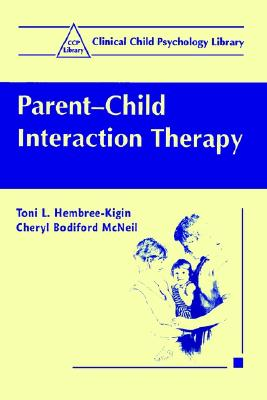Image for Parent-Child Interaction Therapy (Clinical Child Psychology Library)