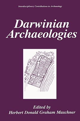Darwinian Archaeologies (Interdisciplinary Contributions to Archaeology)