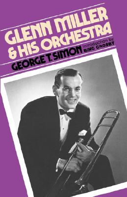 Glenn Miller & His Orchestra, SIMON, George Thomas