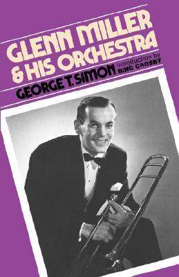 Glenn Miller & His Orchestra, SIMON, George Thomas