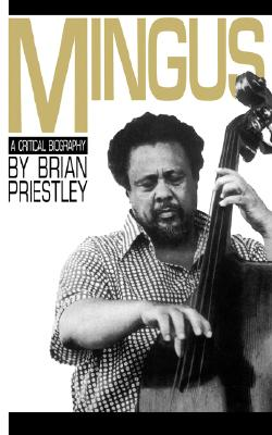 Image for Mingus: a Critical Biography