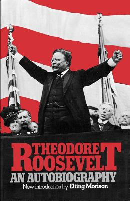 Image for Theodore Roosevelt: An Autobiography