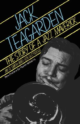 Image for Jack Teagarden: The Story Of A Jazz Maverick (A Da Capo paperback)