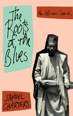 Image for The Roots Of The Blues (Da Capo Paperback)
