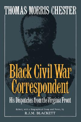Image for Thomas Morris Chester, Black Civil War Correspondent (Da Capo Paperback)