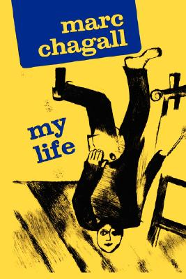 Image for Marc Chagall: My Life