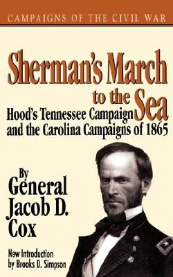 Image for Sherman's March To The Sea (Campaigns of the Civil War)
