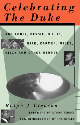 "Image for ""Celebrating The Duke: And Louis, Bessie, Billie, Bird, Carmen, Miles, Dizzy And Other Heroes"""