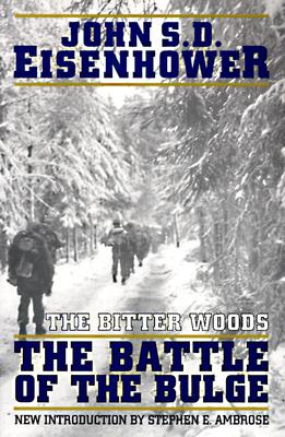 Image for The Bitter Woods: The Battle Of The Bulge