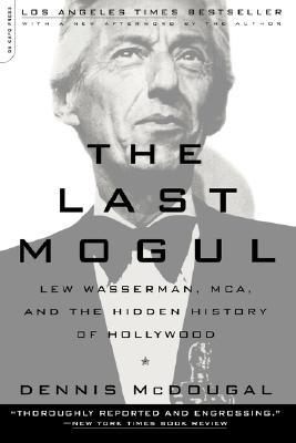 Image for The Last Mogul - Lew Wasseerman, MCA