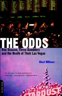 Image for Odds: One Season, Three Gamblers, and the Death of Their Las Vegas