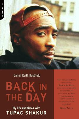 Image for Back In The Day: My Life And Times With Tupac Shakur