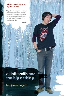 Elliott Smith and the Big Nothing, Nugent, Benjamin
