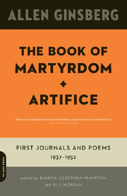 Image for The Book of Martyrdom and Artifice: First Journals and Poems: 1937-1952