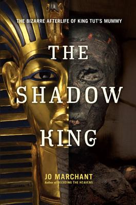 Image for Shadow King: The Bizarre Afterlife of King Tut's Mummy