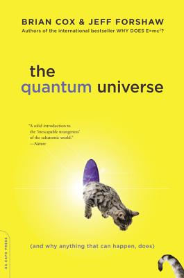 Image for Quantum Universe: (And Why Anything That Can Happen, Does)