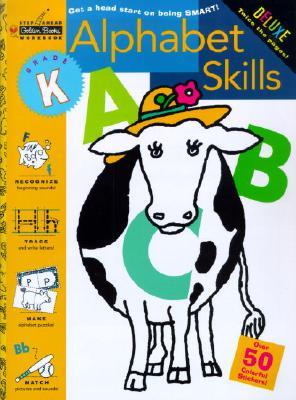 Alphabet Skills (Kindergarten) (Step Ahead), Golden Books