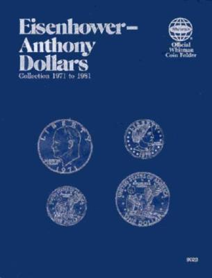 Image for Coin Folders Dollars: Eisenhower-Anthony (Official Whitman Coin Folder)