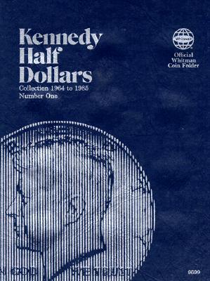 Kennedy Half Dollars Folder 1964-1985 (Official Whitman Coin Folder), Whitman