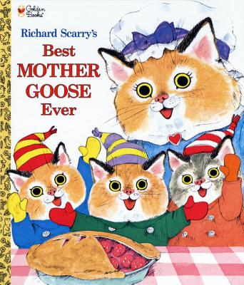 Richard Scarrys Best Mother Goose Ever, RICHARD SCARRY