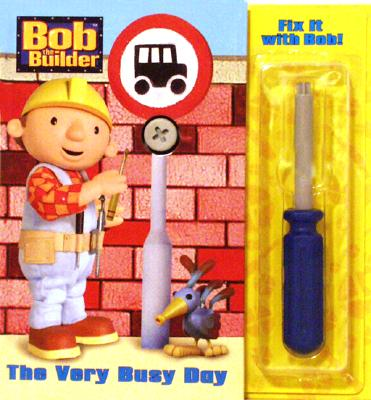 Image for Fix It with Bob  The Very Busy Day