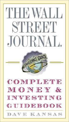 Image for The Wall Street Journal Complete Money and Investing Guidebook (Wall Street Journal Guidebooks)