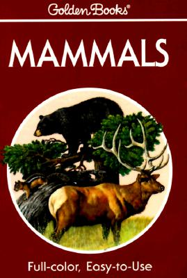 Image for Mammals: A Guide to Familiar American Species (Golden Guides)