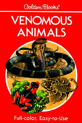 Image for Venomous Animals: 300 Animals in Full Color (Golden Guide)