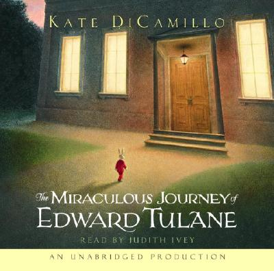 MIRACULOUS JOURNEY OF EDWARD TULANE AUDI, KATE DICAMILLO