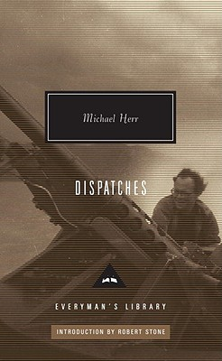 Image for Dispatches (Everyman's Library Contemporary Classics Series)